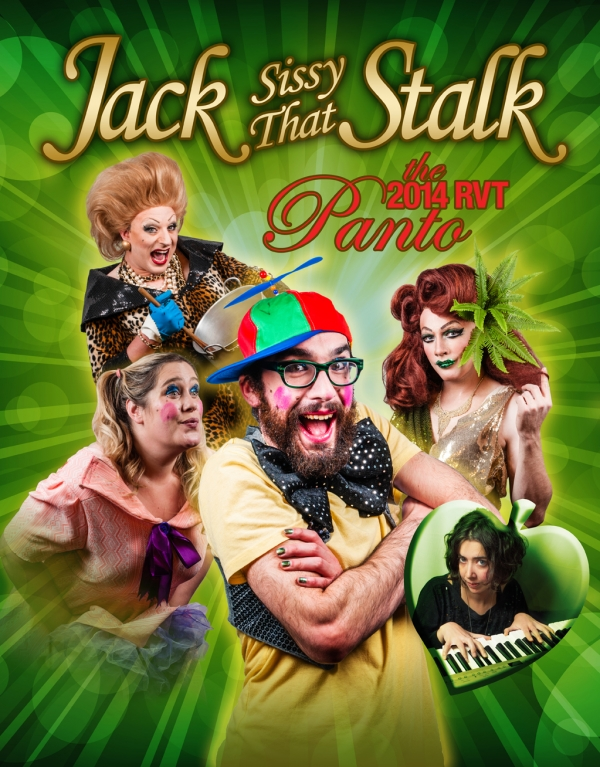 Jack! - Sissy That Stalk! - The Royal Vauxhall Tavern Panto, Christmas 2014
