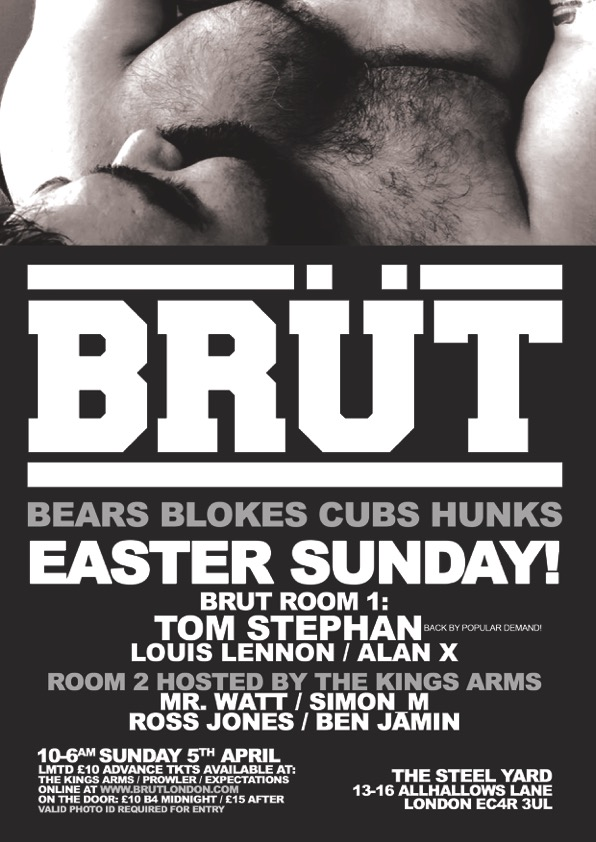 Brut London Easter Sunday