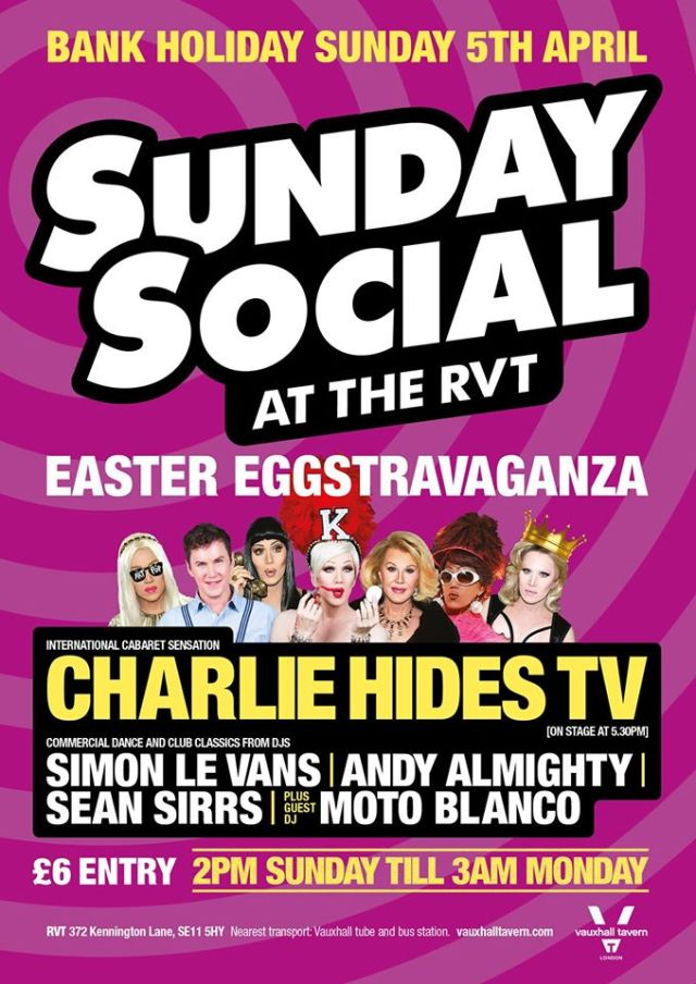 Royal Vauxhall Tavern, Easter Sunday