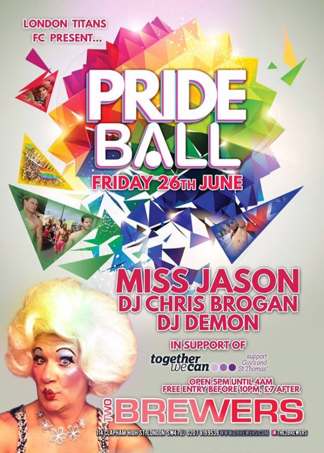 The TwoBrewers Clapham Pride Ball, Friday 26 June 2015