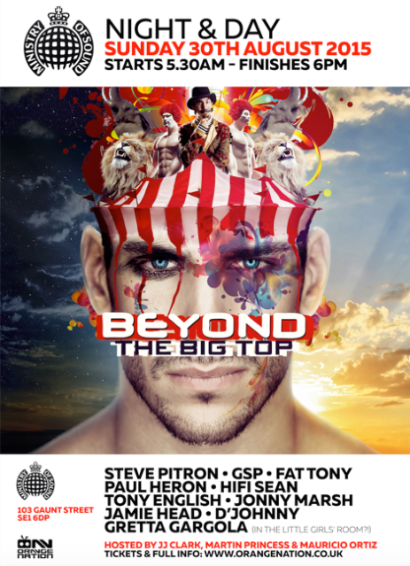 Beyond, The Big Top, Ministry Of Sound London, Sunday 30 August 2015