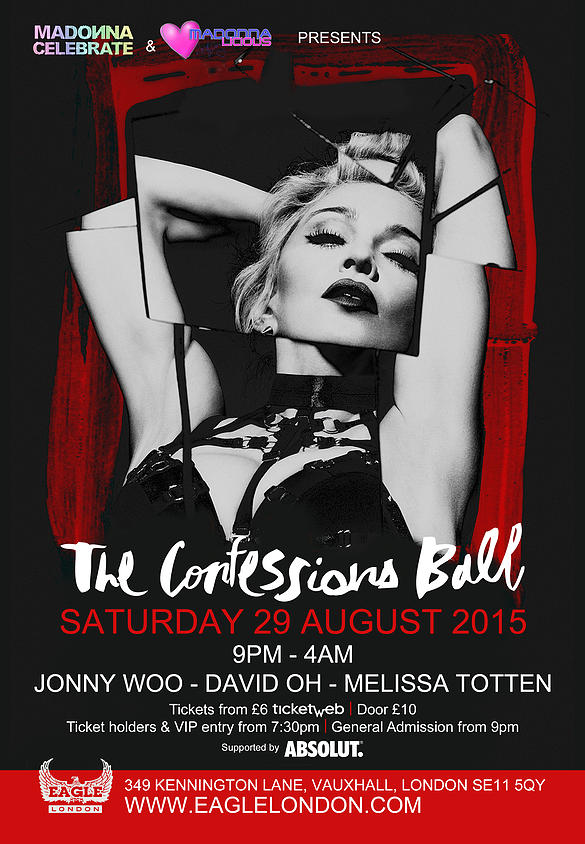 Madonna The Confessions Ball, The Eagle London, Saturday 29 August 2015
