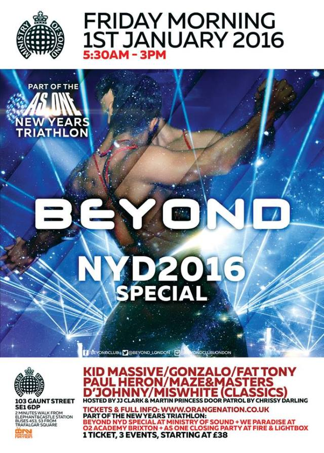Beyond, Ministry Of Sound, New Year's Day 2016