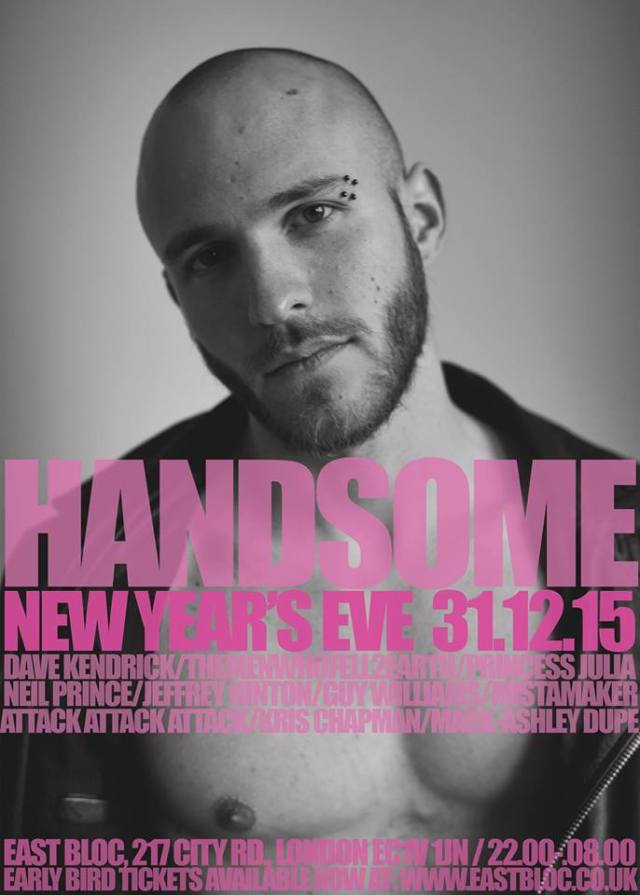 Handsome, East Bloc, New Year's Eve 2015, London