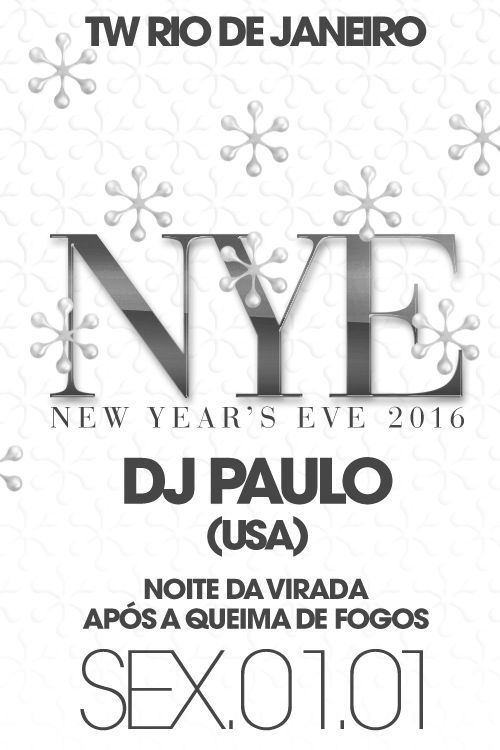 The Week Rio de Janeiro with DJ Paulo, New Year's Eve 2015