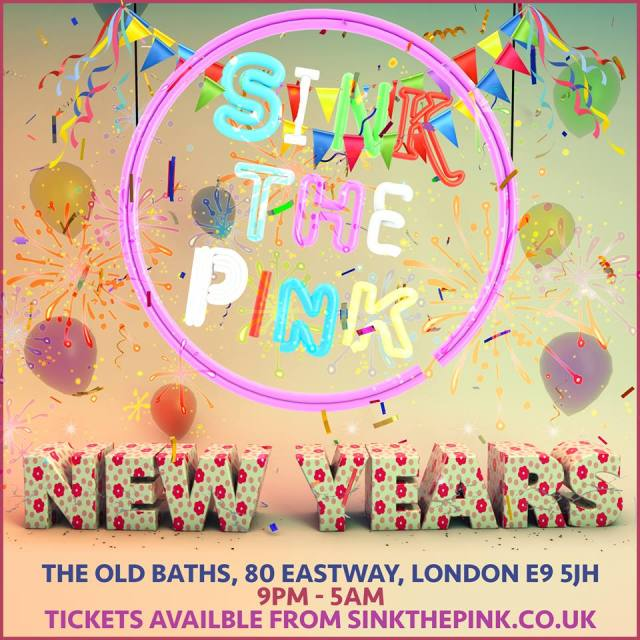 Sink The Pink New Years Eve 2015, London